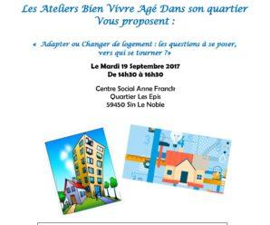 Les Ateliers Bien Vivre Agé dans son Quartier – Sin le Noble – 19.09.2017