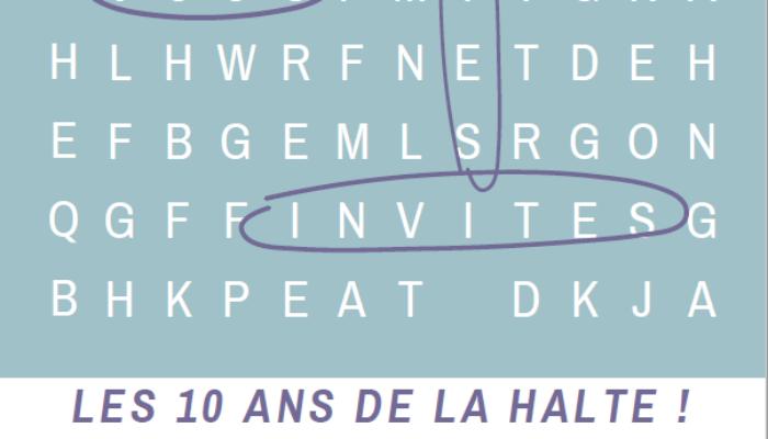 LES 10 ANS DE LA HALTE !